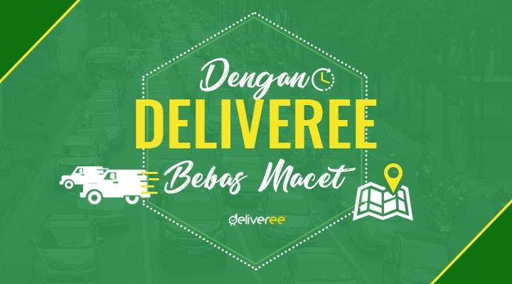 Deliveree,fast delivery jakarta,jasa antar barang,pengiriman express,sewa engkel box,bisnis logistik
