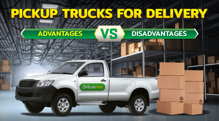 Using Pickup Trucks for Delivery