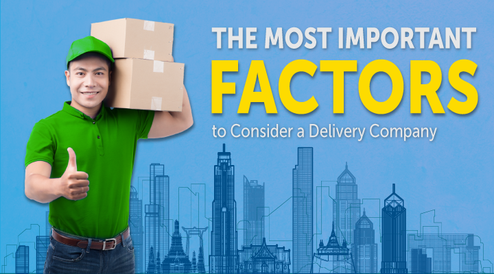 The Most Important Factors for Delivery Companies