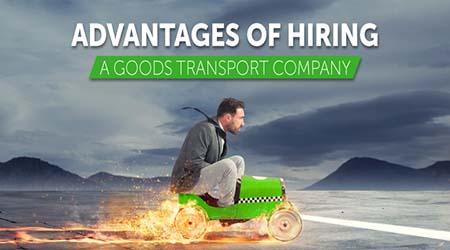 Advantages-of-Hiring-a-Goods-Transport-Company-