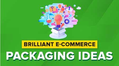 Brilliant E-Commerce Packaging